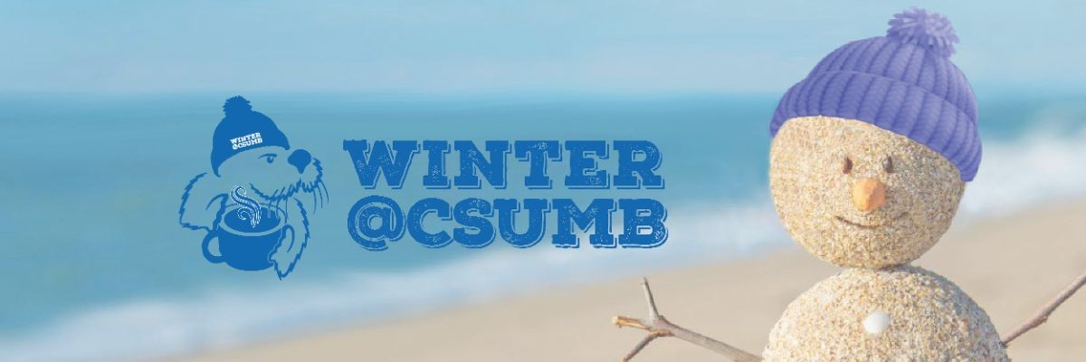 "Picture of snowman made of sand on the beach with ""Winter@CSUMB"""