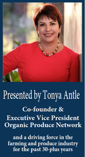 Photo of Tonya Antle and job title:  Co-founder & EVP of Organic Produce Network