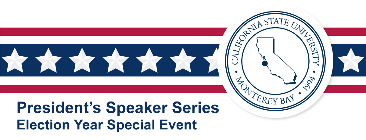 President's Speaker Series — Election Year Special Event