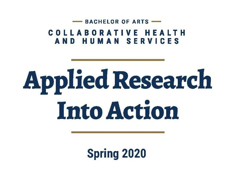Collaborative Health and Human Services Applied Research into Action Spring 2020